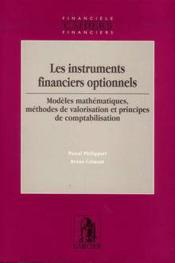 Instruments financiers optionnels, modeles mathematiques, methodes de valorisation et principes de c - Couverture - Format classique