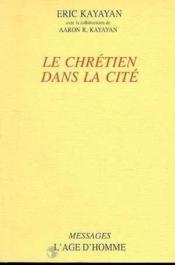 Le Chretien Dans La Cite - Couverture - Format classique