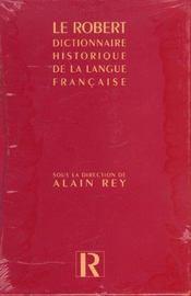 Coffret Le Dictionnaire Historique De La Langue Francaise - Intérieur - Format classique