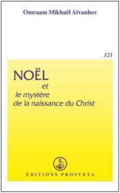 Noël et le mystère de la naissance du Christ - Couverture - Format classique