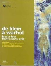 Vente  De klein a warhol - face a face france/etats-unis - - collections du musee national d'art moderne et  - Collectif - Musee D'Art Moderne