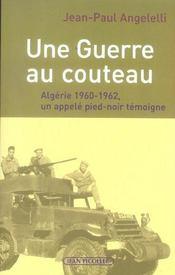 Guerre Au Couteau (Une) - Intérieur - Format classique