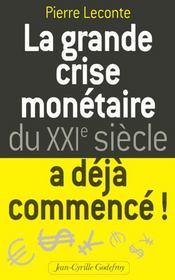 Grande Crise Monetaire Du Xxie Siecle - Intérieur - Format classique