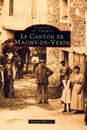 Le canton de Magny-en-Vexin - Couverture - Format classique