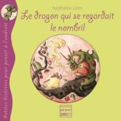 Le dragon qui se regardait le nombril - Couverture - Format classique