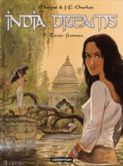 Vente  India dreams t.5 ; trois femmes  - Maryse Charles - Jean-Francois Charles