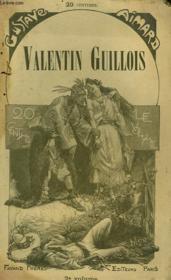 Valentin Guillois. Tome 2. - Couverture - Format classique