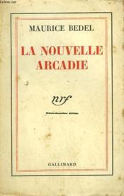 La Nouvelle Arcadie. - Couverture - Format classique