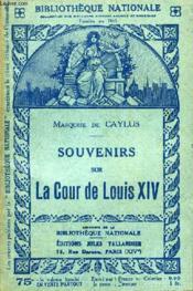 Souvenirs Sur La Cour De Louis Xiv. - Couverture - Format classique