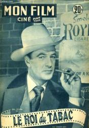 Mon Film N° 267 - Le Roi Du Tabac - Couverture - Format classique