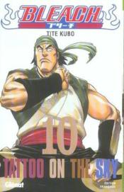 Bleach t.10 ; tatoo on the sky - Couverture - Format classique