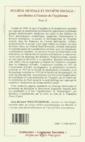 Hygiène mentale et hygiène sociale : contribution à l'histoire de l'hygiénisme t.2 - 4ème de couverture - Format classique