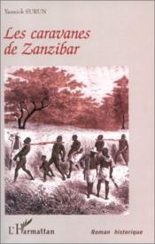 Les caravanes de Zanzibar - Couverture - Format classique