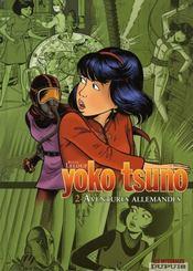 Yoko tsuno ; intégrale t.2 ; aventures allemandes - Intérieur - Format classique