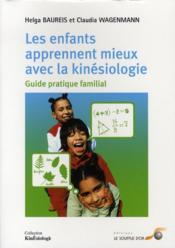 Les enfants apprennent mieux avec la kinésiologie - Couverture - Format classique