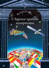 L'agence spatiale européenne - Couverture - Format classique