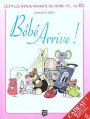 Les Plus Beaux Moments T.1 ; Bebe Arrive - Intérieur - Format classique