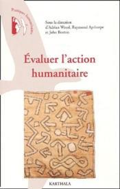 Evaluer l'action humanitaire - Couverture - Format classique
