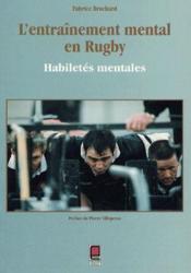 L'entraînement mental en rugby ; habiletés mentales - Couverture - Format classique