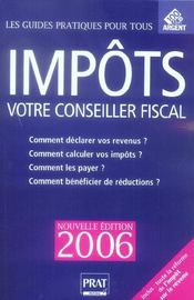 Impôts, votre conseiller fiscal. comment déclarer vos revenus ? comment calculer vos impôts ?... - Intérieur - Format classique
