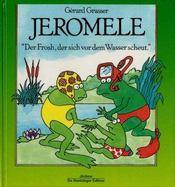 Jerome La Grenouille Qui N'Aimait Pas L'Eau - Intérieur - Format classique