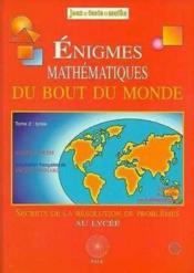 Enigmes Bout Du Monde Lycee - Couverture - Format classique