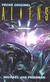 Aliens t.1 ; péché originel - Intérieur - Format classique