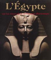 L'Egypte Sur Les Traces De La Civilisation Pharaonique - Intérieur - Format classique