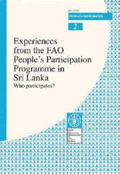 Experiences from the fao people's participation programme in sri lanka ; who participates - Couverture - Format classique