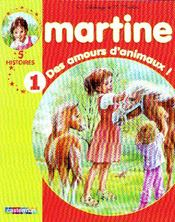 Vente  RECUEILS MARTINE T.1 ; des amours d'animaux !  - Gilbert Delahaye - Marcel Marlier