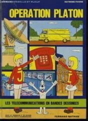 Jacky, Isabelle Et Plouf - Operation Platon - Les Telecommunication En Bandes Dessinees - Couverture - Format classique