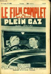 Le Film Complet Du Mardi N° 1365 - 12e Annee - Plein Gaz - Couverture - Format classique