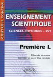 Enseignement scientifique ; sciences physiques/svt ; 1ère L - Intérieur - Format classique