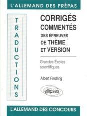 Traductions Corriges Commentes Des Epreuves De Theme Et Version Allemand Grandes Ecoles Scientifique - Couverture - Format classique