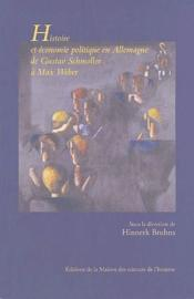 Histoire et économie politique en Allemagne ; de Gustav Schmoller à Max Weber - Couverture - Format classique