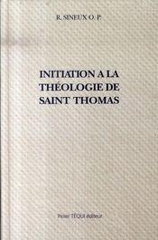 Initiation à la théologie de saint thomas - Intérieur - Format classique