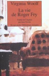 La vie de Roger Fry - Couverture - Format classique