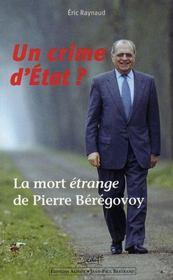 Un crime d'Etat ? la mort étrange de Pierre Bérégovoy - Intérieur - Format classique