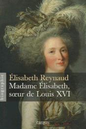 Madame Elisabeth, soeur de louis XVI - Couverture - Format classique