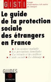 Guide De La Protection Sociale Etrangers En France - Couverture - Format classique