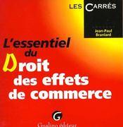 L'Essentiel Du Droit Des Effets De Commerce - Intérieur - Format classique