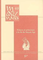 Revue Medievales T.48 ; Princes Et Princesses A La Fin Du Moyen Age - Couverture - Format classique