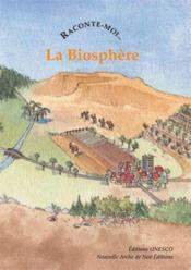 Raconte-Moi... T.48 ; Les Réserves De Biosphère - Couverture - Format classique