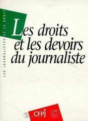 Les droits et les devoirs du journaliste 2eme ed - Couverture - Format classique