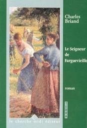 Le Seigneur De Farguevieille - Intérieur - Format classique