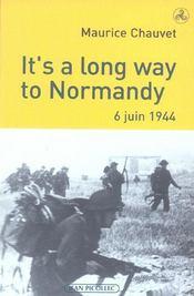 It'S A Long Way To Normandy 6 Juin 1944 - Intérieur - Format classique