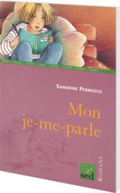 Les Cles Du Francais ; Mon Je-Me-Parle ; Ce2 - Couverture - Format classique