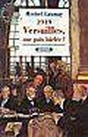 1919 Versailles, Une Paix Baclee? - Couverture - Format classique