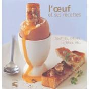 Oeuf Et Ses Recettes - Couverture - Format classique