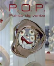 P.o.p. point of purchase / points de vente - Intérieur - Format classique